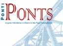 Appel à contributions. Revue Ponti/Ponts. Langues littératures civilisations des Pays francophones. Échéance: 20.02.2021