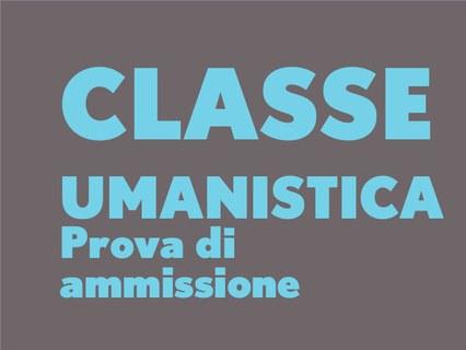 classe umanistica: prova di ammissione